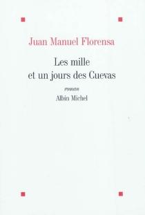 Les mille et un jours des Cuevas - Juan ManuelFlorensa