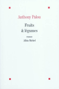 Fruits et légumes - Anthony Palou