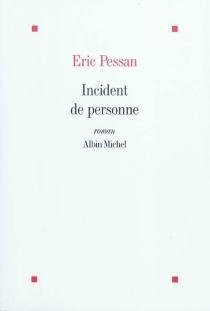 Incident de personne - ÉricPessan