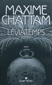 Léviatemps - MaximeChattam
