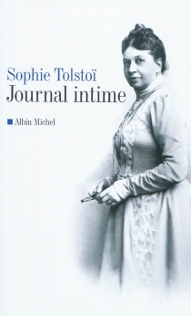 Journal intime : 1862-1910 - SofiaTolstoï