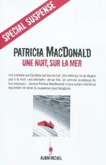 Une nuit, sur la mer - Patricia J.MacDonald