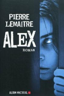 Alex - PierreLemaitre