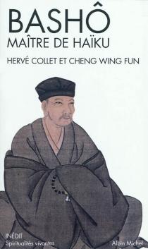 Bashô, maître de haïku : portrait et poèmes - WingfunCheng