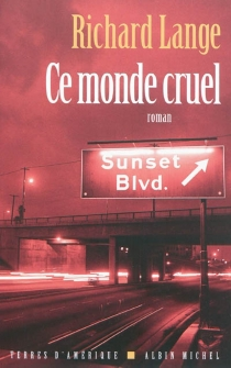 Ce monde cruel - RichardLange