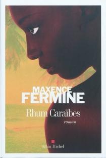 Rhum Caraïbes - MaxenceFermine