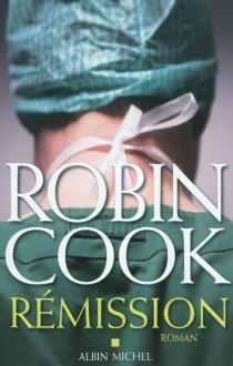 Rémission - RobinCook