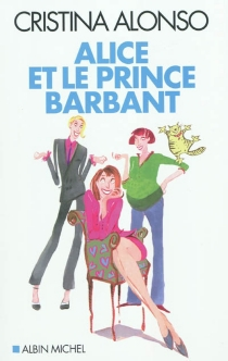 Alice et le prince barbant : quadras, Botox et sex-appeal - Cristina Alonso