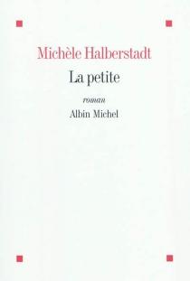 La petite - MichèleHalberstadt
