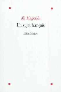 Un sujet français - AliMagoudi