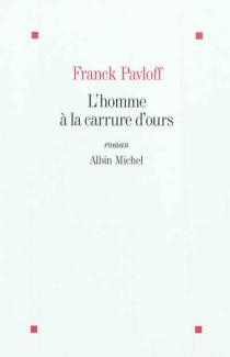 L'homme à la carrure d'ours - FranckPavloff