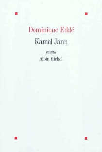 Kamal Jann - Dominique Eddé