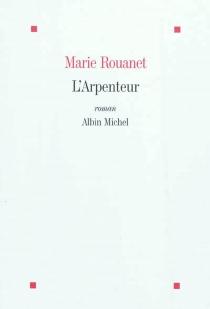 L'arpenteur - MarieRouanet