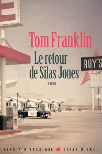 Le retour de Silas Jones - TomFranklin
