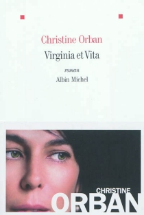 Virginia et Vita - Christine Orban