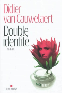 Double identité - DidierVan Cauwelaert