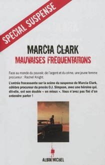 Mauvaises fréquentations - MarciaClark