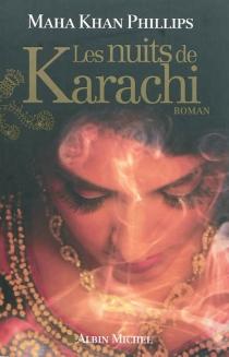 Les nuits de Karachi - Maha KhanPhillips