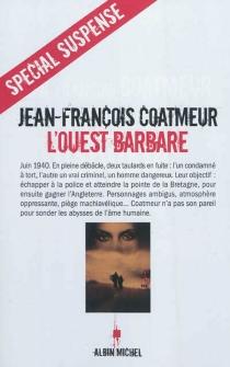 L'Ouest barbare - Jean-FrançoisCoatmeur
