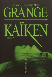 Kaïken - Jean-ChristopheGrangé