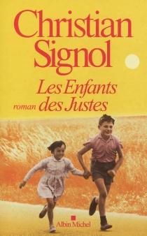 Les enfants des Justes - ChristianSignol