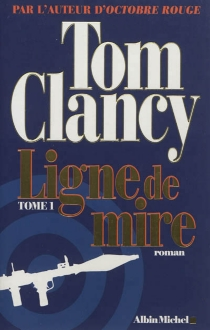 Ligne de mire - Tom Clancy