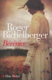 Bérénice - RogerBichelberger