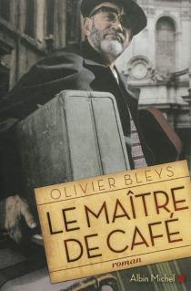 Le maître de café - OlivierBleys