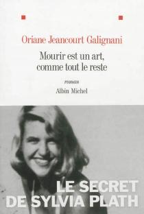 Mourir est un art, comme tout le reste - OrianeJeancourt-Galignani