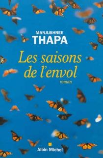 Les saisons de l'envol - ManjushreeThapa