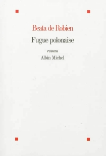 Fugue polonaise - Beata deRobien