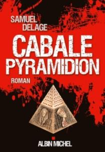 Cabale Pyramidion - SamuelDelage