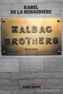 Zalbac brothers - Karel de laRenaudière