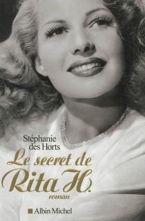 Le secret de Rita H. - StéphanieDes Horts