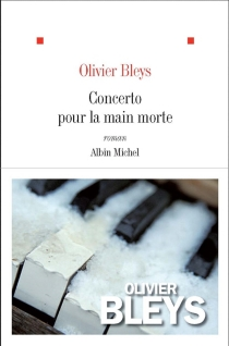 Concerto pour la main morte - OlivierBleys