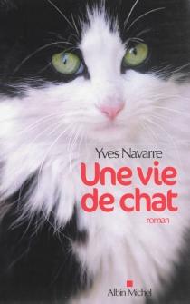 Une vie de chat - YvesNavarre
