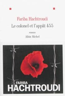 Le colonel et l'appât 455 - FaribaHachtroudi