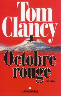 Octobre rouge - Tom Clancy