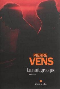 La nuit grecque - PierreVens