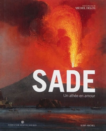 Sade : un athée en amour - PierreLeroy