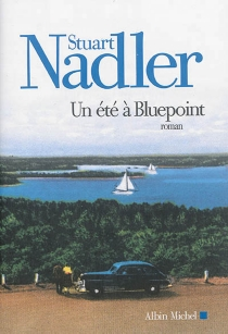 Un été à Bluepoint - StuartNadler