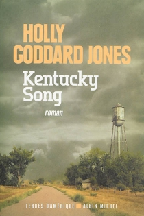 Kentucky song - Holly Goddard Jones