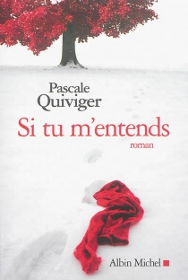 Si tu m'entends - PascaleQuiviger