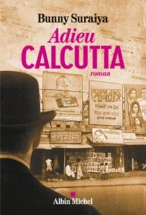 Adieu Calcutta - BunnySuraiya