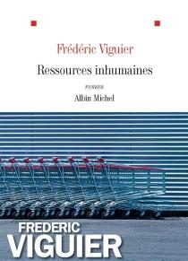 Ressources inhumaines - FrédéricViguier