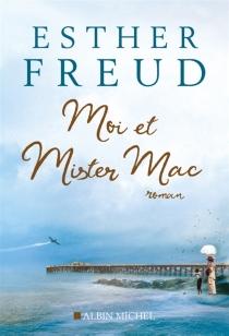 Moi et Mister Mac - EstherFreud
