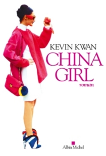 China girl - Kevin Kwan