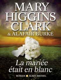 La mariée était en blanc - AlafairBurke