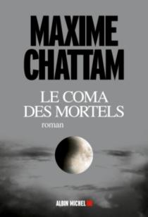 Le coma des mortels - MaximeChattam