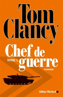 Chef de guerre - Tom Clancy